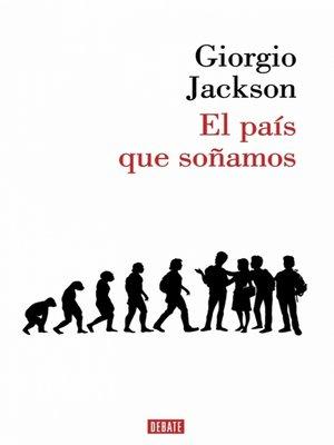 cover image of El país que soñamos