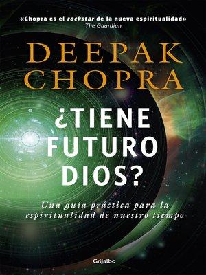 cover image of ¿Tiene futuro Dios?