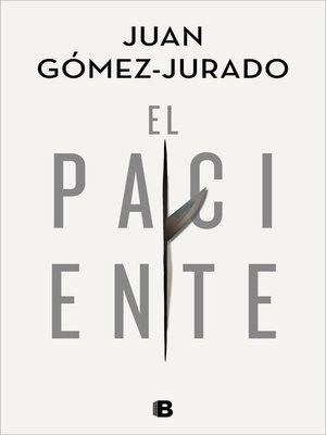 cover image of El paciente
