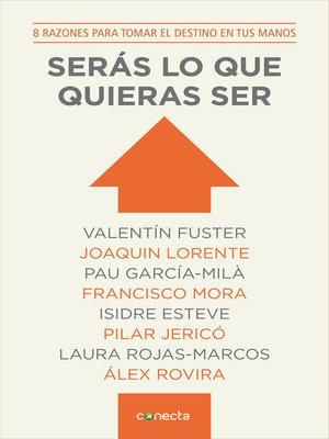 cover image of Serás lo que quieras ser