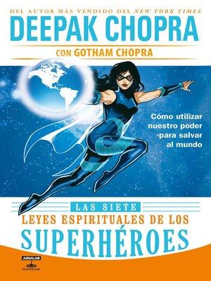 cover image of Las siete leyes espirituales de los superhéroes