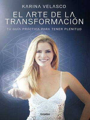 cover image of El arte de la transformación