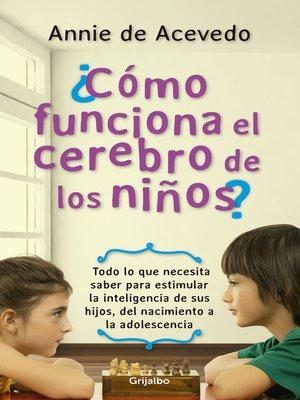 cover image of Cómo funciona el cerebro de los niños