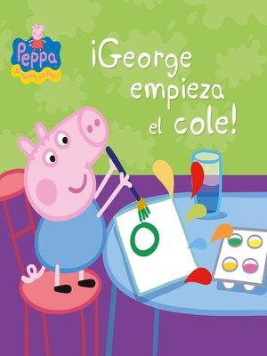 cover image of George empieza el cole