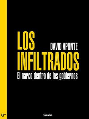 Los infiltrados by david aponte overdrive rakuten for Oficina de infiltrados