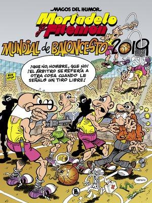 cover image of Mortadelo y Filemón. Mundial de Baloncesto 2019 (Magos del Humor 200)