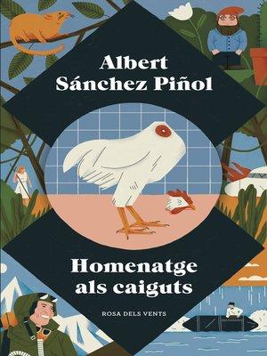 cover image of Homenatge als caiguts