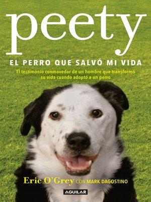 cover image of Peety, el perro que salvó mi vida