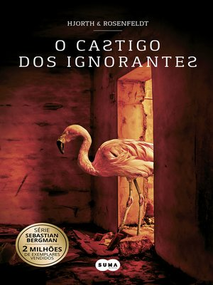 cover image of O castigo dos ignorantes