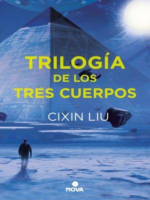 cover image of Trilogía de los Tres Cuerpos