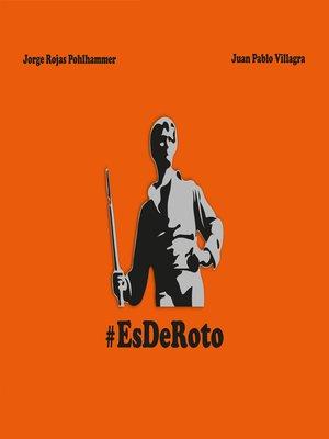 cover image of Es de roto