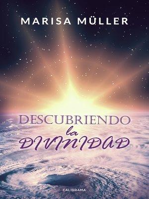 cover image of Descubriendo la divinidad