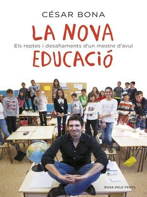 cover image of La nova educació