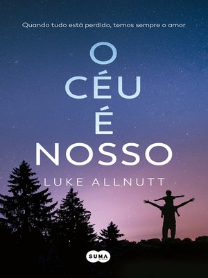 cover image of O céu é nosso