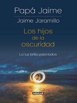 cover image of Los hijos de la oscuridad