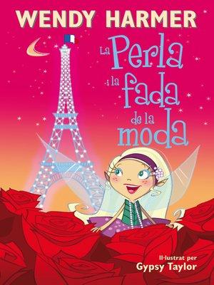 cover image of La Perla i la fada de la moda