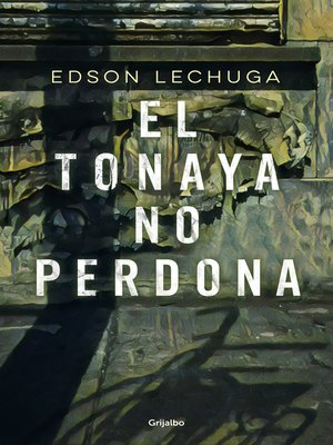 cover image of El Tonaya no perdona