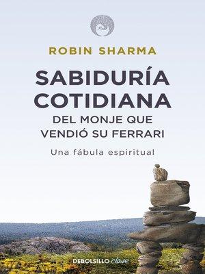 cover image of Sabiduría cotidiana del monje que vendió su Ferrari