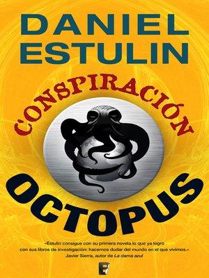 cover image of Conspiración Octopus
