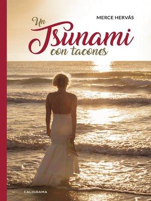 cover image of Un tsunami con tacones