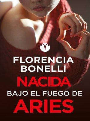 cover image of Nacida bajo el fuego de Aries (Serie Nacidas 3)