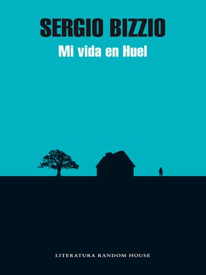 cover image of Mi vida en Huel