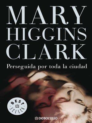 cover image of Perseguida por toda la ciudad