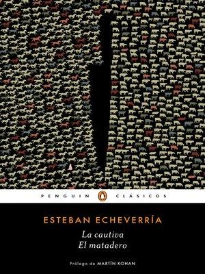 cover image of La cautiva/ El matadero