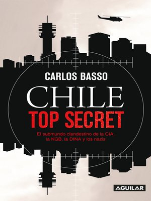cover image of Chile Top Secret