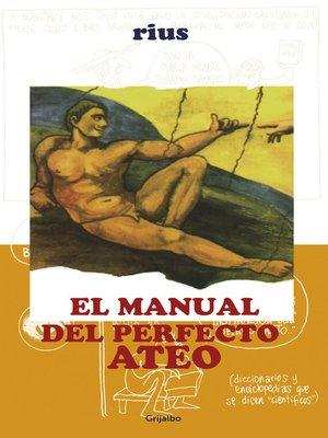 cover image of Manual del perfecto ateo