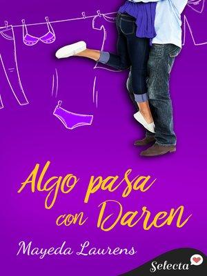 cover image of Algo pasa con Daren