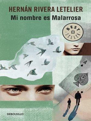 cover image of Mi nombre es Malarrosa