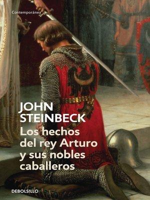 cover image of Los hechos del rey Arturo y sus nobles caballeros