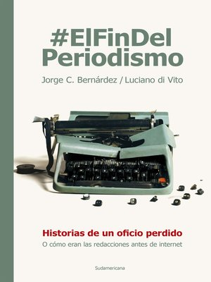 cover image of #ElFinDelPeriodismo