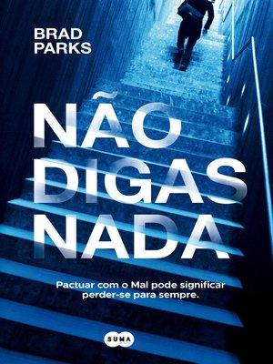 cover image of Não digas nada