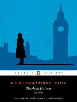cover image of Sherlock Holmes. Novelas (Los mejores clásicos)