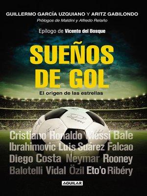 cover image of Sueños de gol