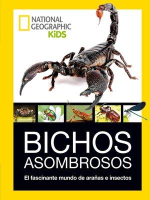 cover image of Bichos asombrosos