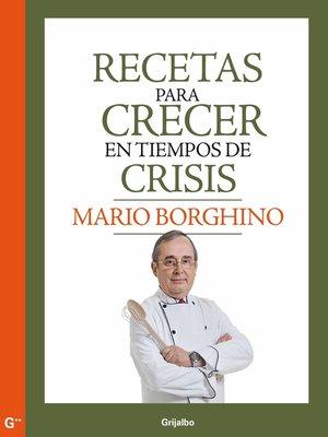 cover image of Recetas para crecer en tiempos de crisis