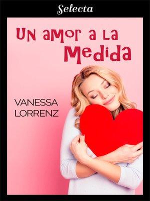 cover image of Un amor a la medida