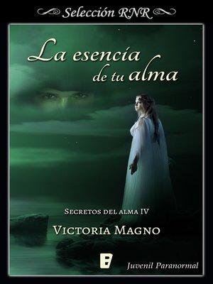 cover image of La esencia de tu alma