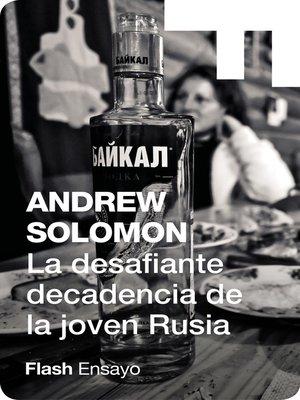 cover image of La desafiante decadencia de la joven Rusia