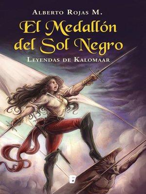 cover image of Medallon Del Sol Negro, El