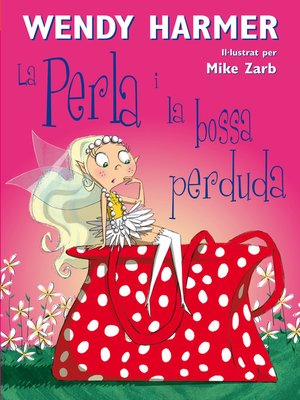 cover image of La Perla i la bossa perduda (Col·lecció La Perla)