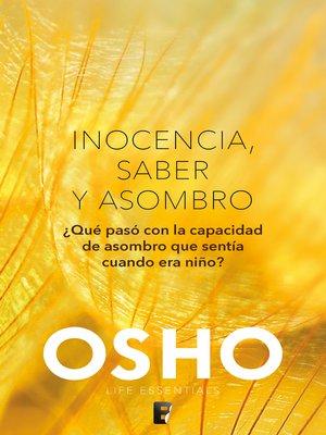 cover image of Inocencia, saber y asombro