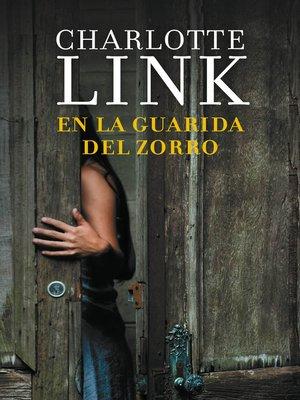 cover image of En la guarida del zorro