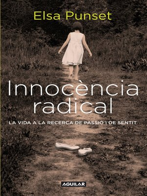 cover image of Innocència radical