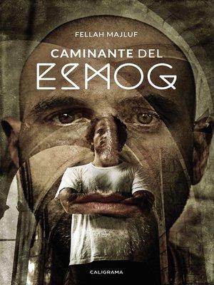 cover image of Caminante del Esmog