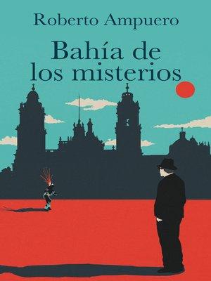 cover image of Bahía de los misterios