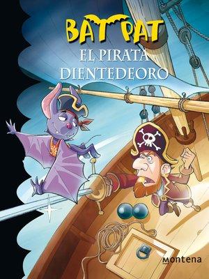 cover image of El pirata Dientedeoro